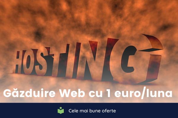 Gazduire Web cu 1 euro pe luna